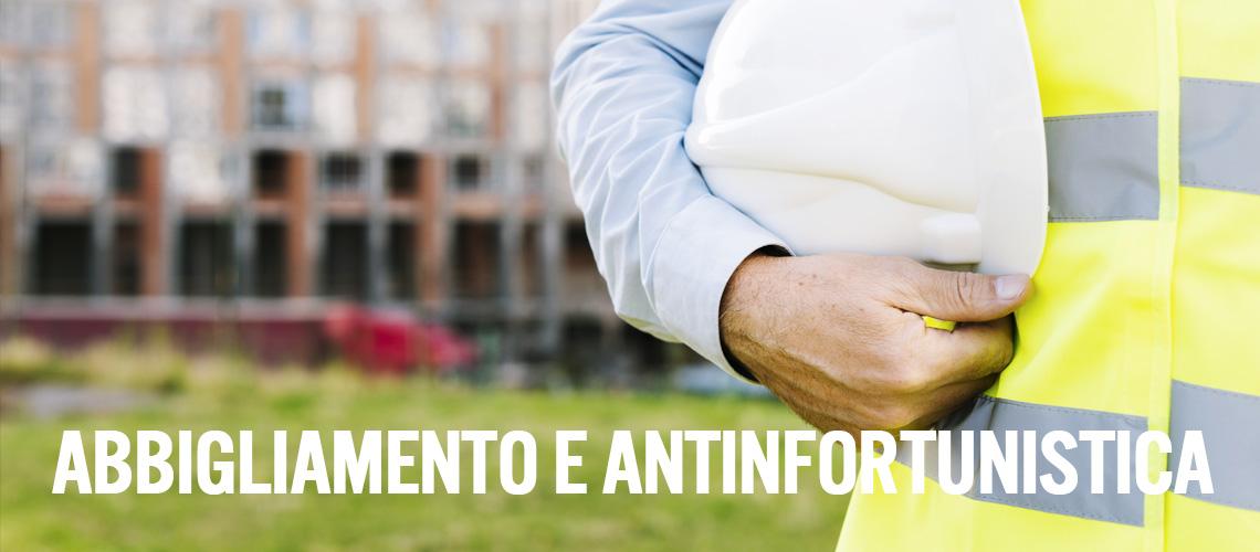 ABBIGLIAMENTO E ANTINFORTUNISTICA